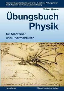 Ubungsbuch-Physik-fuer-Mediziner-und-Pharmazeuten-von-Volker-Harms-2016