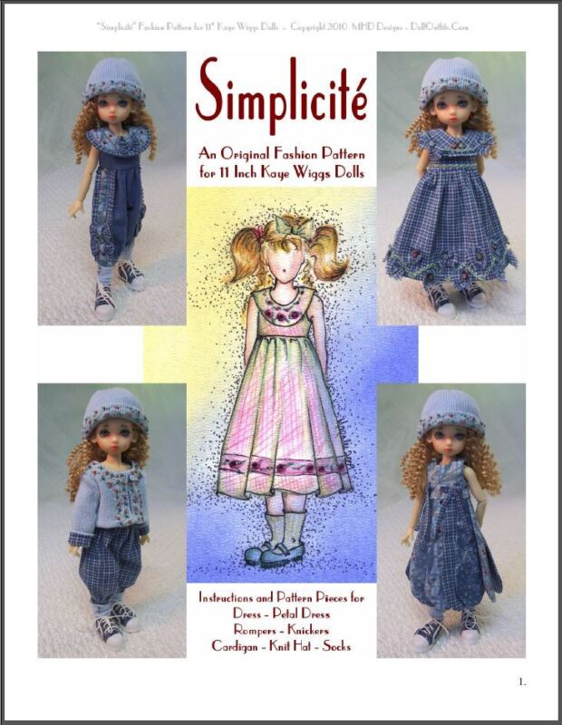 """""""Simplicité"""" 11 inch Ball Jointed Doll BJD Kaye Wiggs Fashion Clothing Pattern"""