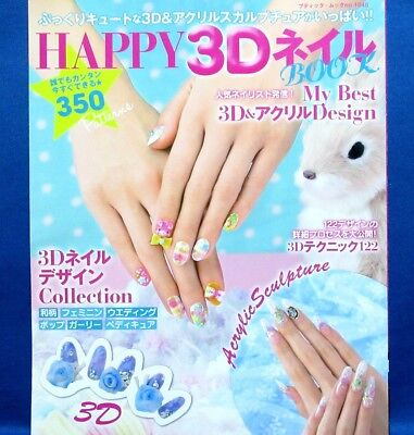 Happy 3D & Acrylic Sculpture Nail Design 350 patterns /Japanese Fashion Book