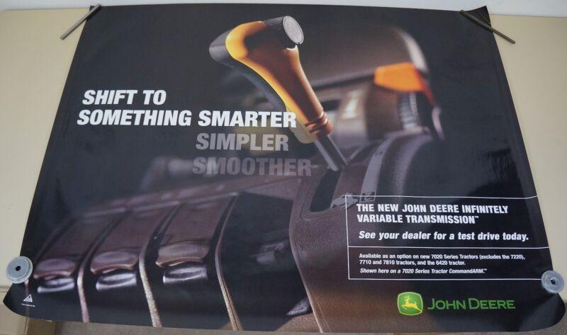 """JOHN DEERE DEALER ADVERTISING POSTER SHIFT TO SOMETHING SMARTER 48"""" X 37"""""""