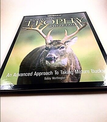 Bowhunting Trophy Whitetail Deer Book: Advanced Approach Monster Buck Hunting