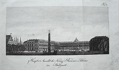 Stuttgart Königliches Schloß echter  alter Kupferstich um 1800