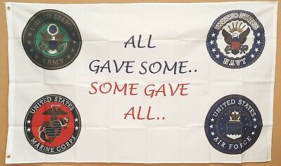 ALL GAVE SOME SOME GAVE ALL flag 3'x5' banner MILITARY BRANCHES Patriotic NEW! ](Patriotic Banner)