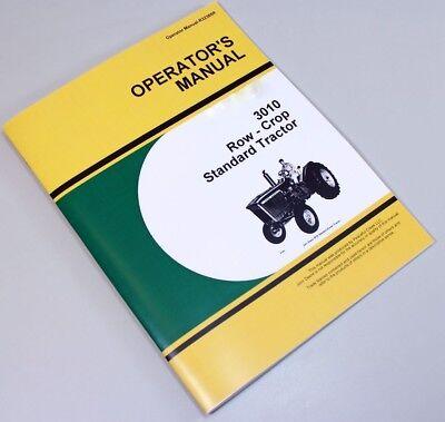 Operators Manual For John Deere 3010 Row Crop Standard Tractor Owners