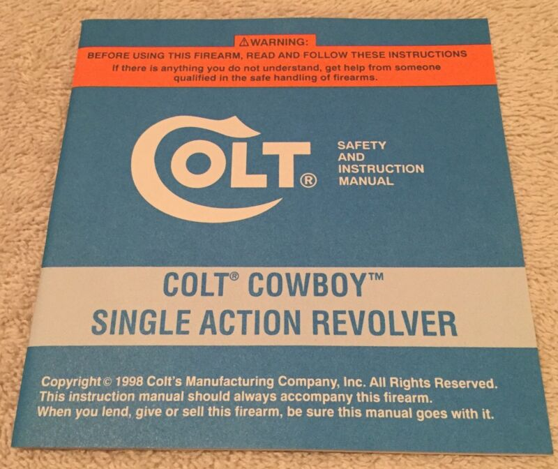 Factory Colt Cowboy Single Action Revolver Manual