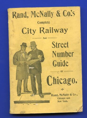 Rand McNally 1904 Chicago City Railway & Street Number Guide