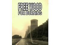 Wood for burning FREE