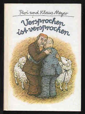 Versprochen ist versprochen – Piri und Klaus Meyer  DDR Kinderbuch mit Inhaltsan