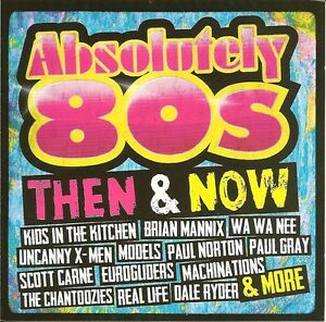 Absolutely 80s - Then & Now 2CDS - SIGNED BY CARNE,MANNIX,RYDER,STERRY,GRAY