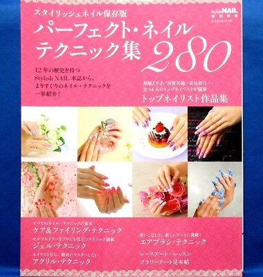 Stylish Nail Special Edition Techniques Collection 280 /Japanese Fashion Book