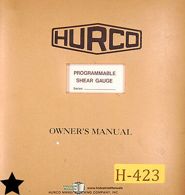 Hurco Psg Digital Controller Shear Gauge System Operation And Parts Manual 1977