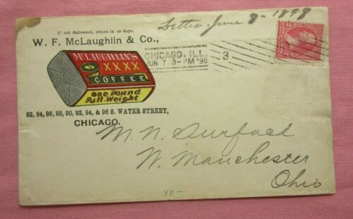 1898 STAMPED ENVELOPE ADVERTING ~  W F McLAUGHLIN & CO COFFEE ~ CHICAGO ILLINOIS