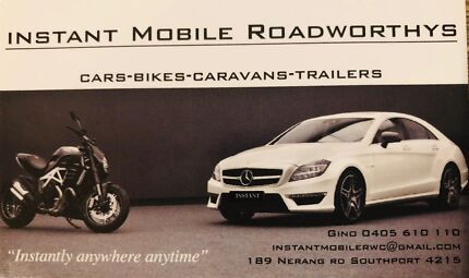 Instant mobile roadworthy $66 all areas Ipswich,Brisbane and GC Southport Gold Coast City Preview