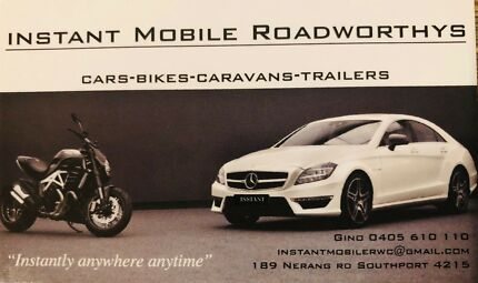 Instant Mobile Roadworthys all areas GC-Ipswich-Brisbane $66 Southport Gold Coast City Preview