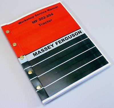 Massey Ferguson Mf 202 204 Tractor Service Repair Workshop Manual Loader Backhoe