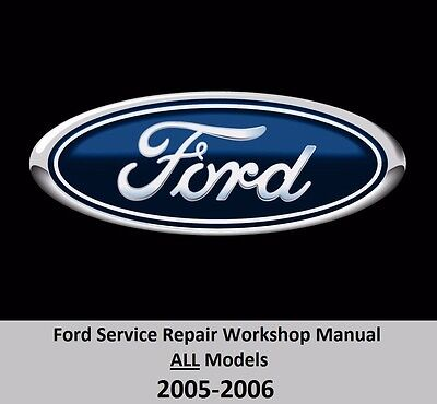 Ford ALL Models 2005-2006 Service Repair Workshop Manual on DVD