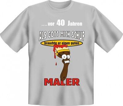 Lustiges T-Shirt 40. Geburtstag für Maler - Geschenk Idee - Lustiges Geschenk