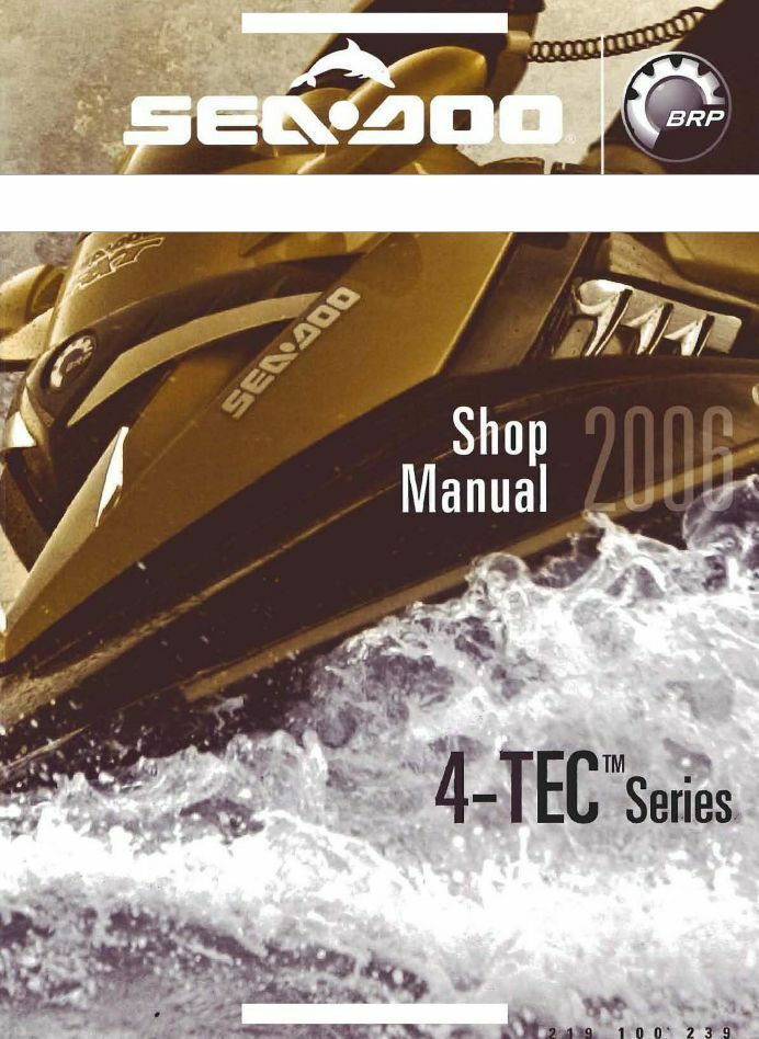 2006 SeaDoo GTI SE GTX SUPERCHARGED LIMITED WAKE RXP RXT Workshop Manual CD