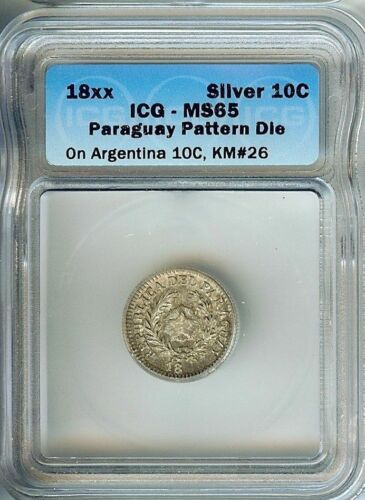 RARE PARAGUAY 18xx 10 CENTS ON ARGENTINA 10C -PATTERN DIE- ICG MS65 PnB37
