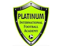 Platinum International Football Academy. Training upto 3 times a week and matches.