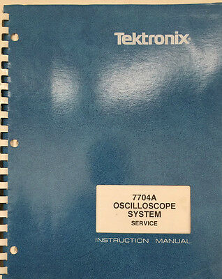 Tektronix 7704a Oscilloscope System Service Instruction Manual Pn 070-1260-00
