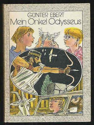 Mein Onkel Odysseus – Günter Ebert  DDR Jugendbuch mit Inhaltsangabe
