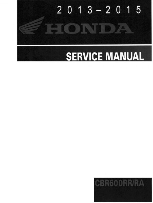 2013-2015 Honda CBR600RR CBR600 motorcycle service manual in 3-ring binder