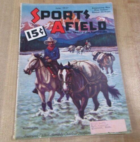 1937 June  Sports Afield Vintage Hunting & Fishing Magazine>