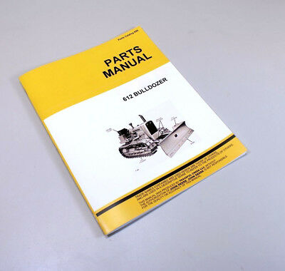 Parts Manual For John Deere 612 Dozer Bulldozer Catalog 1010 Crawler Tractor