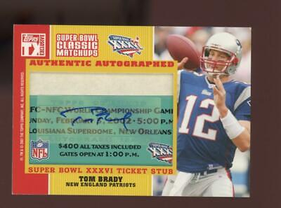 2007 Topps TX Exclusive Super Bowl Ticket Stub Tom Brady 04/10 Auto Autograph
