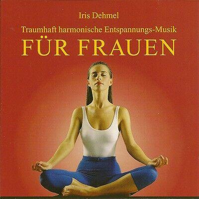 CD Traumhafte harmonische Entspannungs-Musik für Frauen