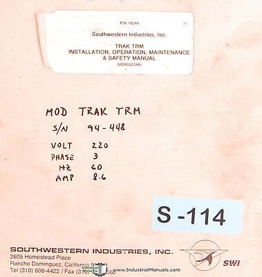 Southwestern Industries Trak Trm Milling Install Operation Maintenance Manual