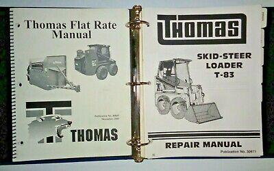 Thomas T-83 Skid Steer Loader Service Shop Repair Flat Rate Manuals Original
