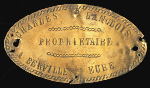 ANTIQUE FRENCH BRASS BUILDING PLAQUE CHARLES LANGLOIS OWNER BERVILLE EURE RARE !