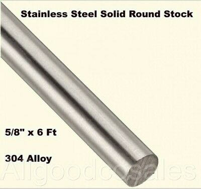 Stainless Steel Solid Round Stock 58 X 6 Ft 304 Unpolished Rod 72 Length