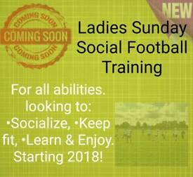New Ladies Sunday Social Football Training Has Just Begun. Join In The Fun!