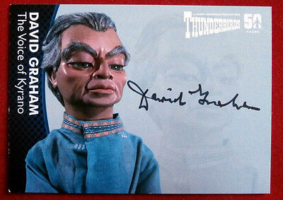 THUNDERBIRDS 50 YEARS - David Graham (Kyrano) Autograph Card - DG4 - Unstoppable
