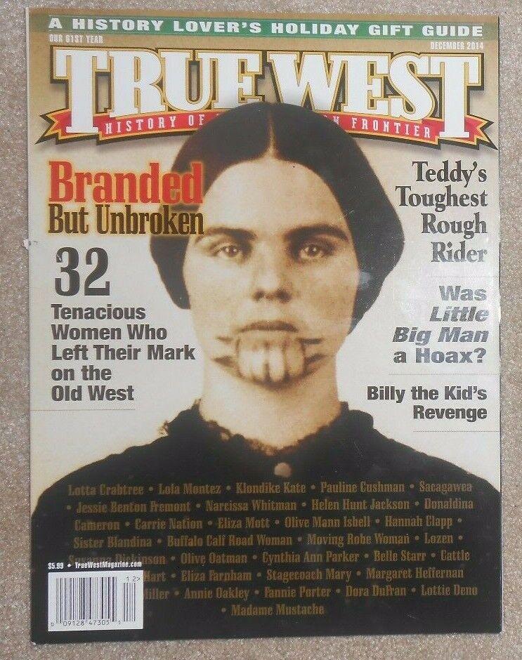 True West Magazine BRANDED BUT UNBROKEN - $12.99