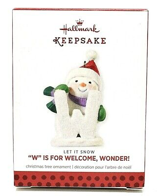 RARE NEW 2013 LET IT SNOW W IS FOR WELCOME WONDER HALLMARK CHRISTMAS ORNAMENT