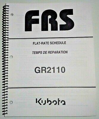 Kubota Gr2110 Lawn Garden Tractor Flat Rate Schedule Manual Oem 707