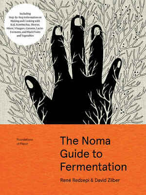 The Noma Guide to Fermentation by René Redzepi & David Zilber (2018, Digital)