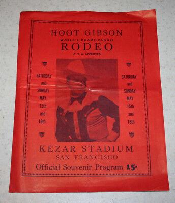 1940S Hoot Gibson Worlds Championship Rodeo Program Kezar Stadium Sf M  Montana