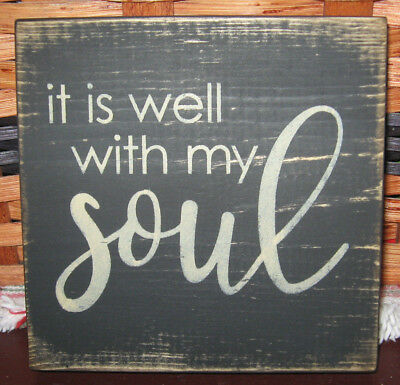 PRIMITIVE COUNTRY IT IS WELL WITH MY SOUL MINI sq SIGN