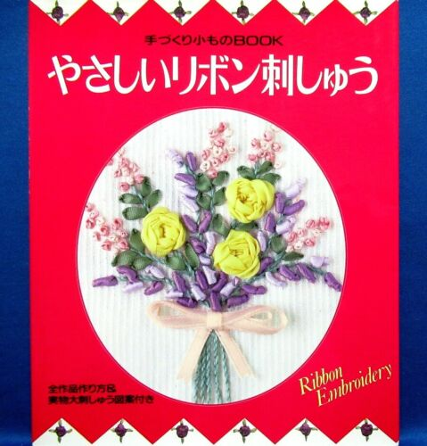 Easy Ribbon Embroidery /Japanese Needlework Craft Pattern Book