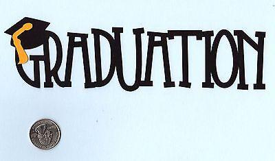 Graduation Die Cuts - Phrase Die Cuts - U choose color(s) - Page Topper - - Graduation Coloring Pages