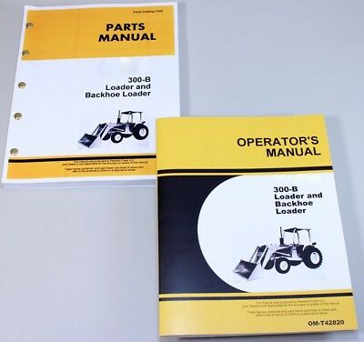 Operator Parts Manual Set For John Deere Jd 300-b 300b Loader Backhoe Catalog