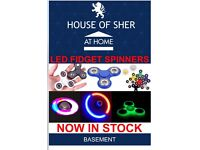 NEW LED FIDGET SPINNERS NOW IN STOCK HOUSE OF SHER AT HOME.