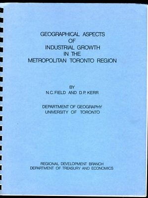 Geographical Aspects Of Industrial Growth In Metropolitan Toronto Region 1968