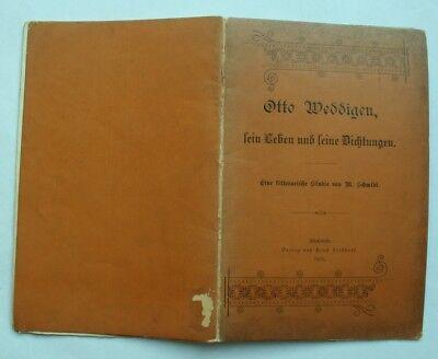 Otto Weddigen, sein Leben und seine Dichtungen. Geboren in Minden. Heft von 1895