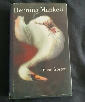 Innan Frosten, Henning Mankell, Swedish books, Svenska böcker